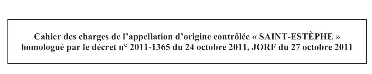 Le cahier des charges de l'AOC Saint-Estèphe